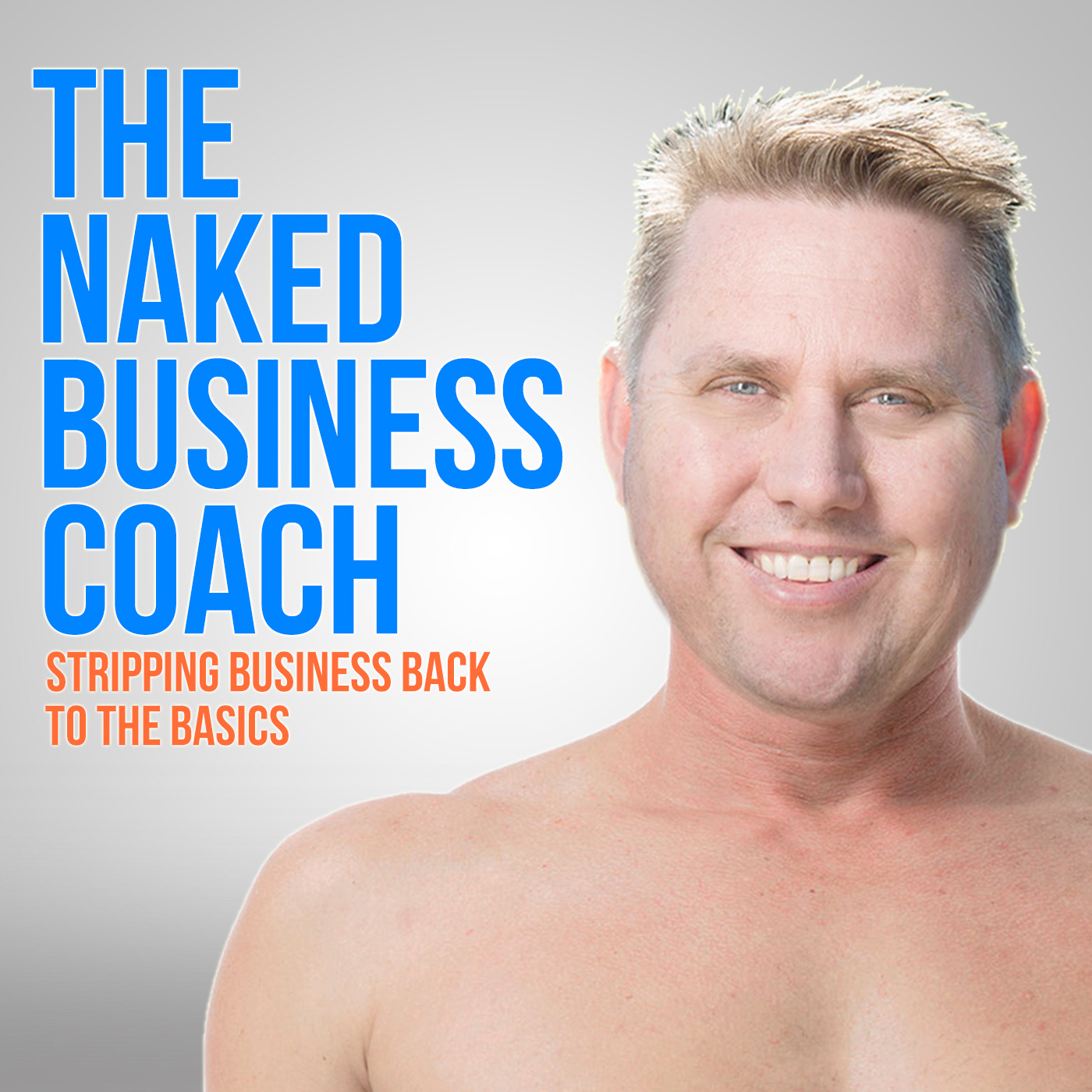 The Naked Business Coach Podcast
